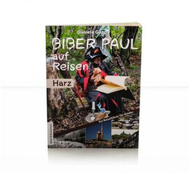 BIBER PAUL auf Reisen (Kinderbuch)