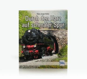 """Buch """"Durch den Harz auf schmaler Spur"""""""