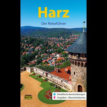 Harz – Der Reiseführer