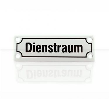 """Emailleschild """"Dienstraum"""""""