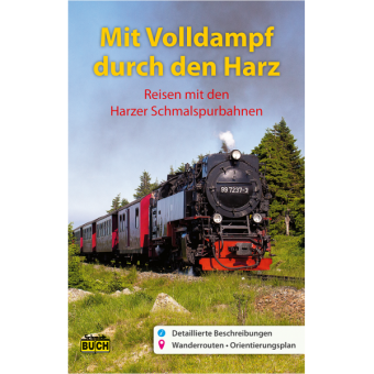 Mit Volldampf durch den Harz